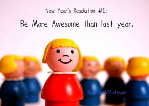 2014-new-years-resolution-be-more-awesome